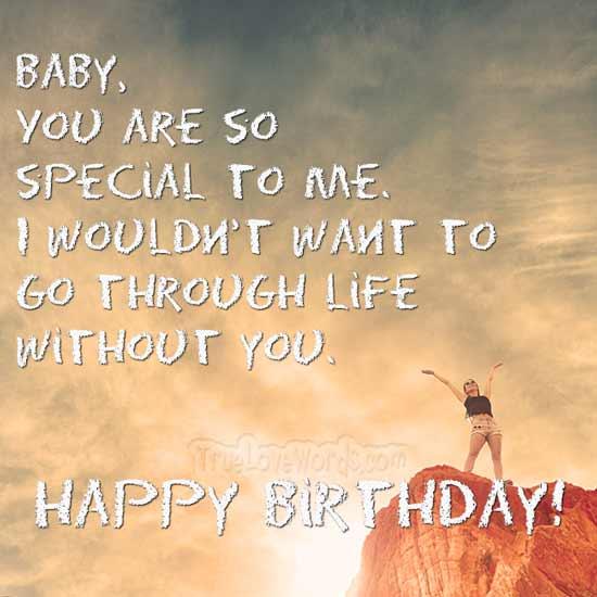 Ich möchte nicht ohne dich durchs Leben gehen. Alles Gute zum Geburtstag!