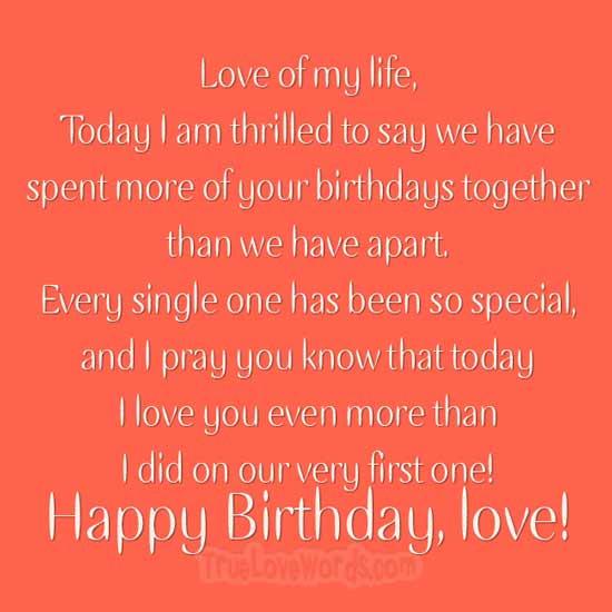 heute liebe ich dich noch mehr als bei unserem allerersten! Alles gute zum Geburtstag Liebling!