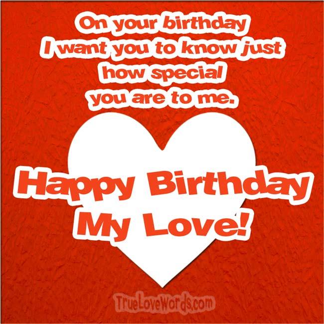 Happy birthday my Love - Birthday wishes for girlfriend