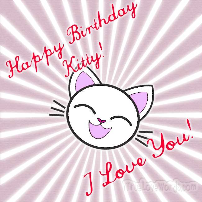 Happy Birthday Kitty I Love You - Birthday wishes for girlfriend