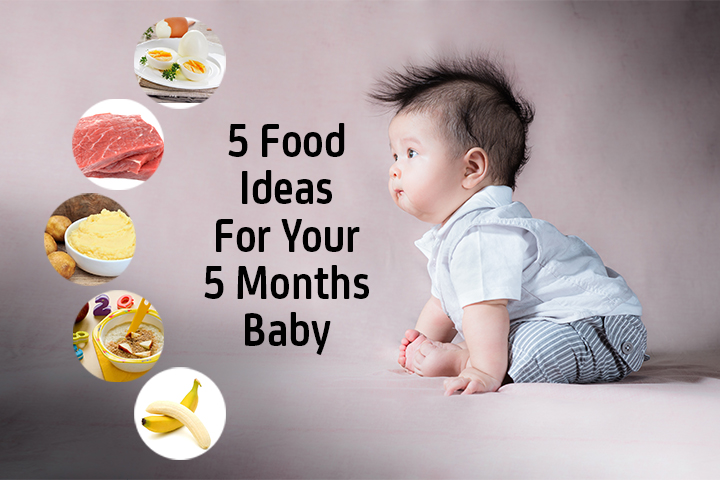 top 5 food ideas for your 5 months baby